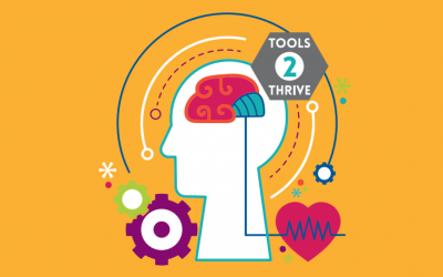 Tools 2 Thrive: Mental Health Month